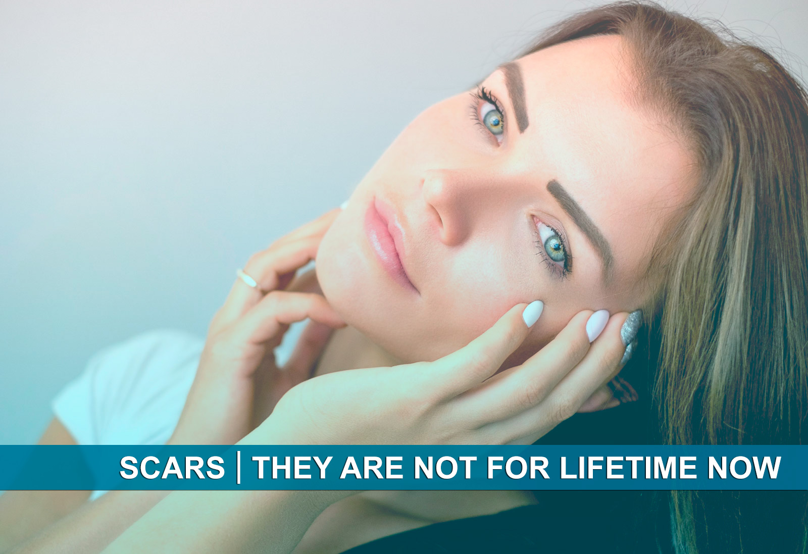 Scars: They Do Not Have to Last a Lifetime